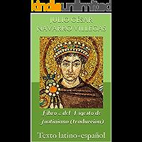 Libro 4 del Digesto de Justiniano (traducción): Texto latino-español (Digesta Iustiniani Imperatoris nº 2)