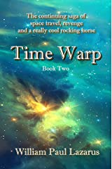 Time Warp: Book Two Kindle Edition