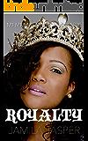 Royalty: MMFM Menage Romance (BWWM Dark Fantasy Series Book 6)
