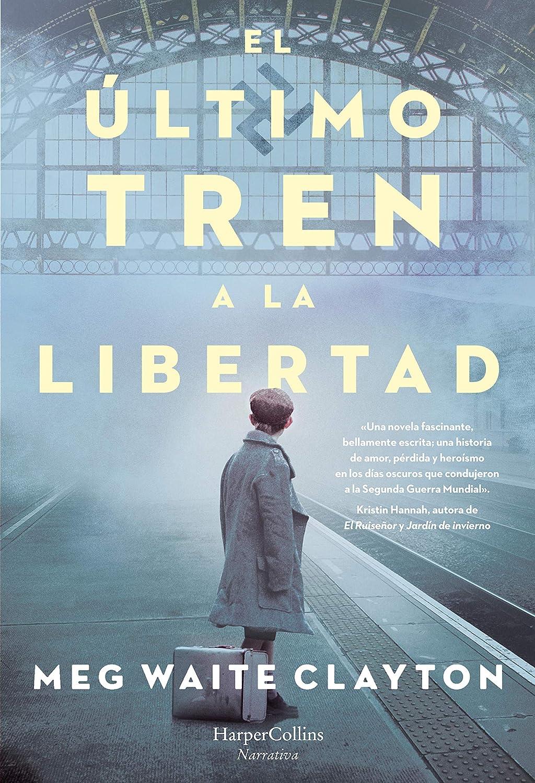 El último tren a la libertad (Novela Histórica) eBook: Waite ...