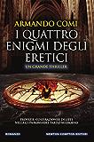 I quattro enigmi degli eretici