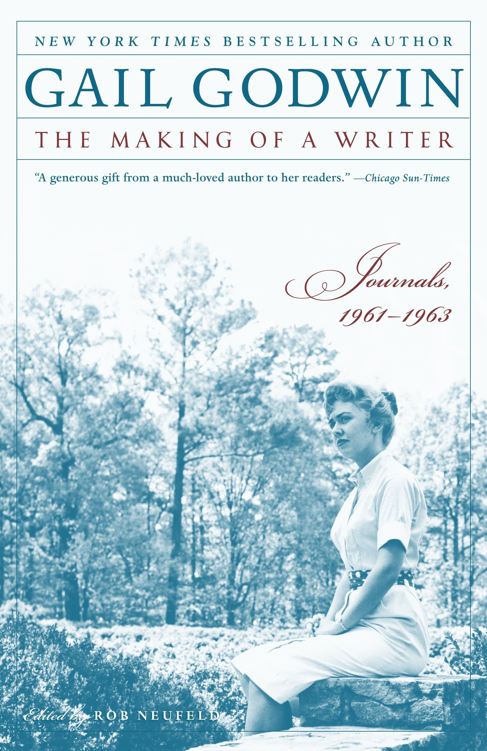 Amazon.fr - The Making of a Writer  Journals, 1961-1963 - Gail Godwin, Rob  Neufeld - Livres b845a3ab69ef