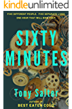 Sixty Minutes: A nail-biting race against time
