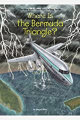 Where Is the Bermuda Triangle? (Where Is?) Kindle Edition
