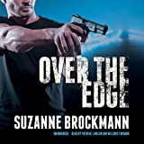 Over the Edge  (Troubleshooters series, Book 3) (The Troubleshooters Series)