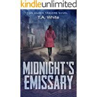Midnight's Emissary (An Aileen Travers Novel Book 2)