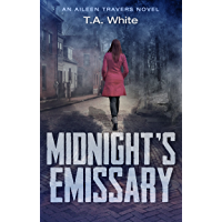 Midnight's Emissary (An Aileen Travers Novel Book 2)