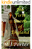 The First Queen of England (English Edition)