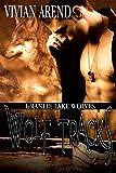 Wolf Tracks (Granite Lake Wolves Book 4)