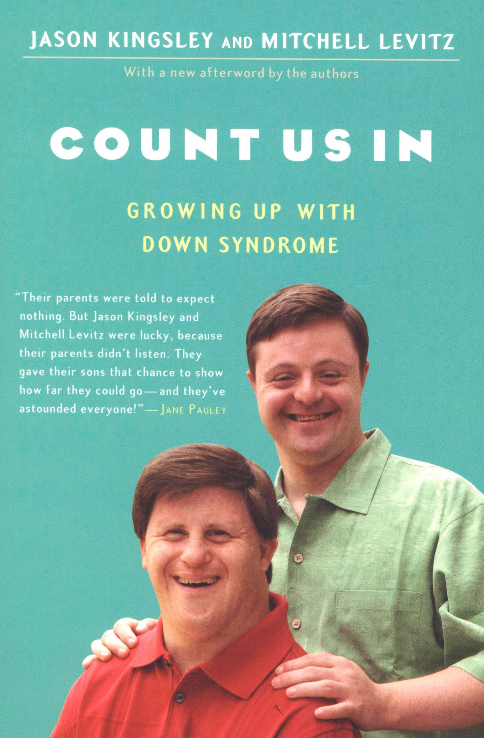 Count Us In  Growing Up With Down Syndrome  English Edition