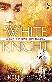 White Knight (A Cornerstone Run Trilogy Book 3)