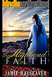 Highland Faith (Scottish Highland Romance)