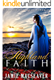 Highland Faith (Scottish Highland Romance)