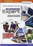 Business expert. Con e-book. Con espansione online. Per le Scuole superiori