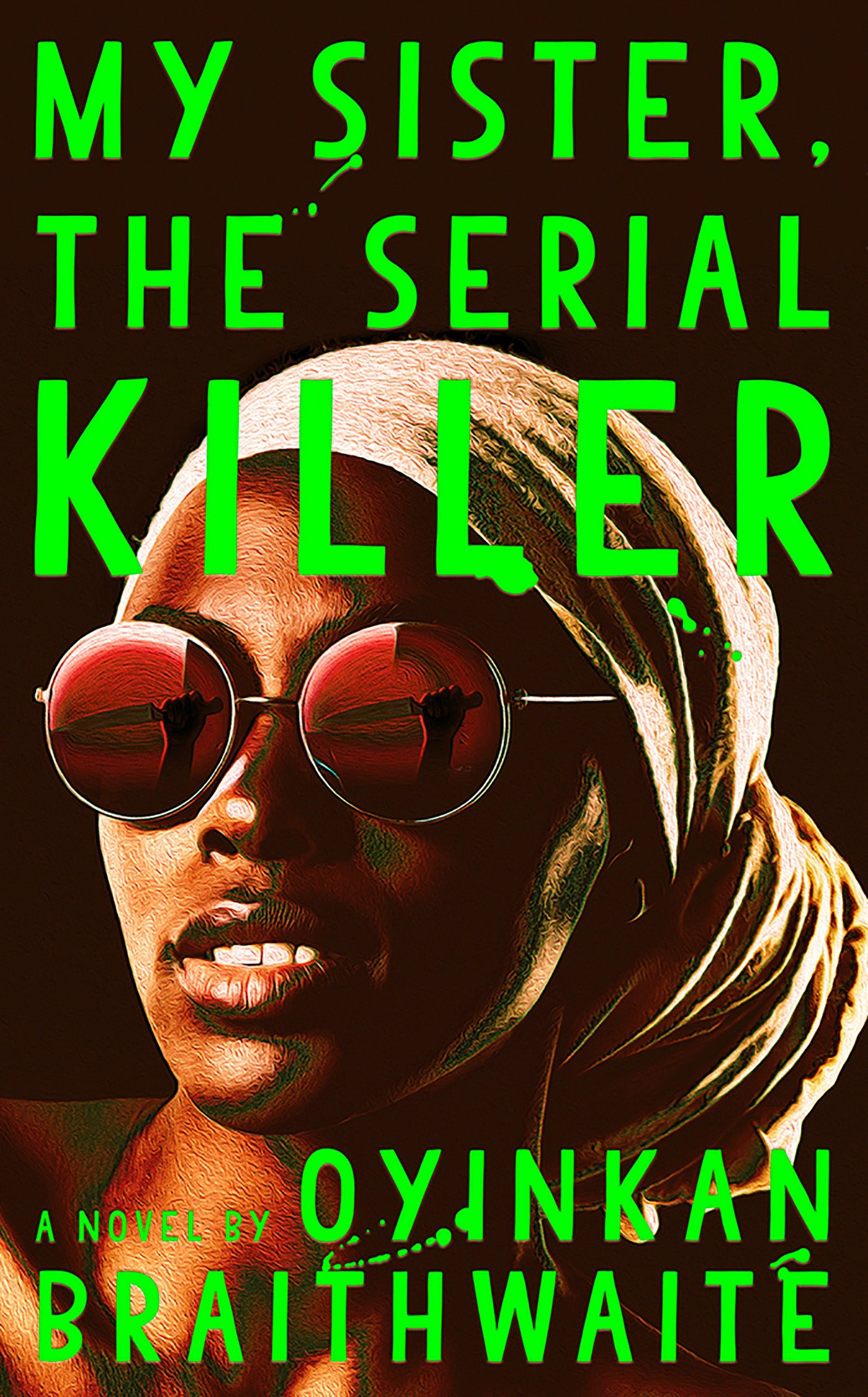 Image result for My Sister the Serial Killer - Oyinkan Braithwaite