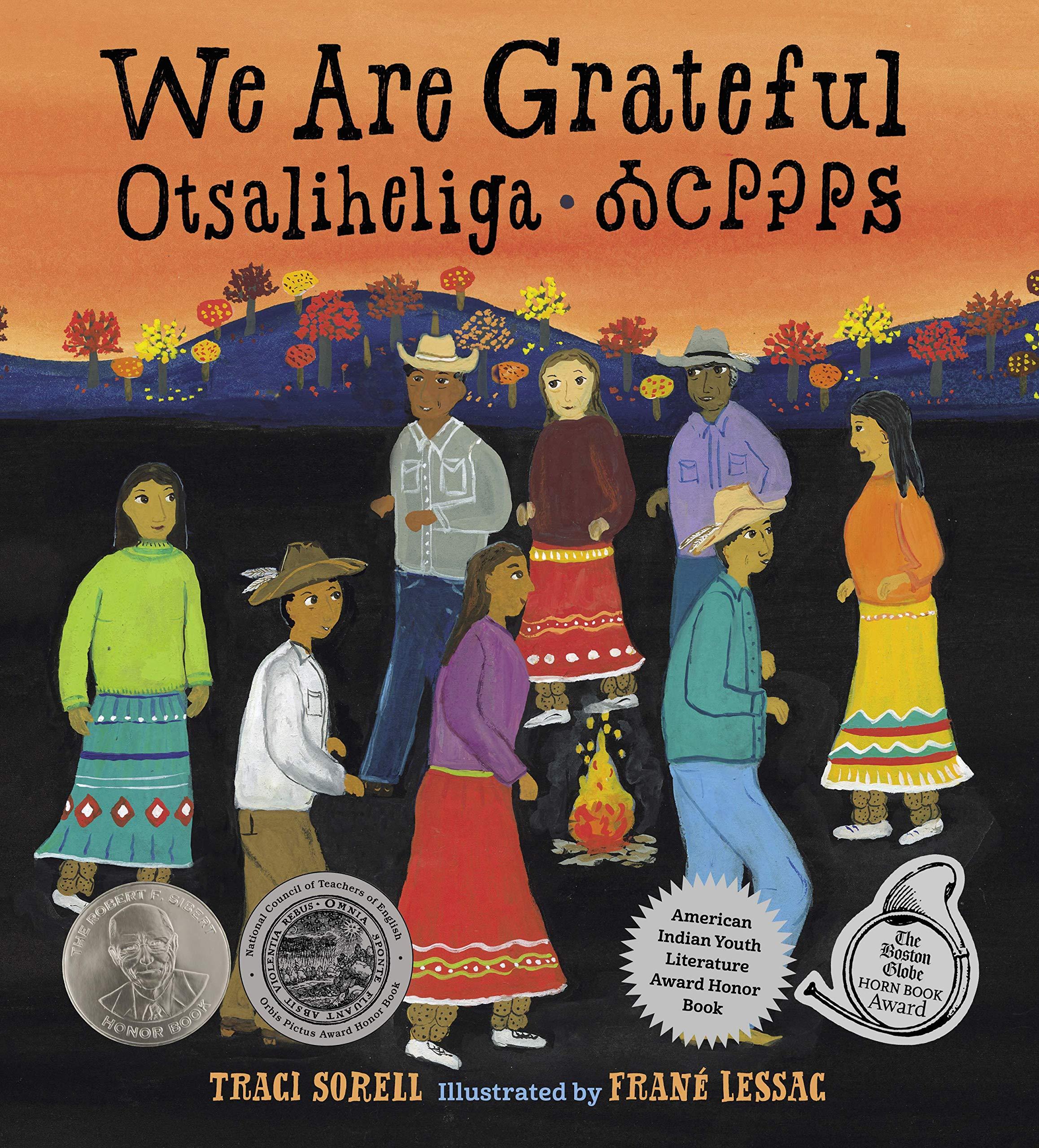 Amazon.com: We Are Grateful: Otsaliheliga (9781580897723): Sorell, Traci,  Lessac, Frane: Books