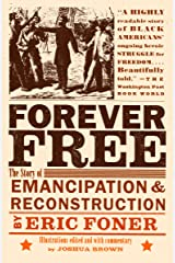 Forever Free: The Story of Emancipation and Reconstruction Kindle Edition
