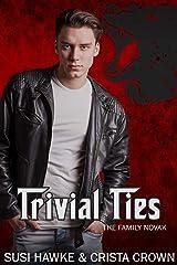 Trivial Ties (The Family Novak Book 3) Kindle Edition