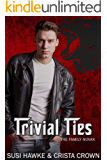 Trivial Ties (The Family Novak Book 3)