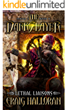The Darkslayer: Lethal Liaisons (Series 2, Book 4) (Bish and Bone Series 2)
