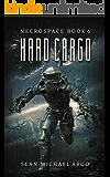 Hard Cargo (Necropsace Book 6)