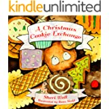 A Christmas Cookie Exchange: A sweet story of self-acceptance