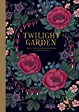 """Twilight Garden Artist's Edition: Published in Sweden as """"Blomstermandala"""" (Gsp- Trade) (Colouring Books)"""