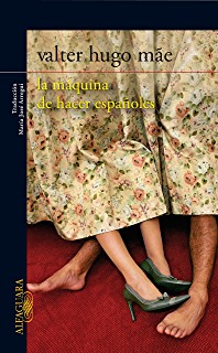 la máquina de hacer españoles (Spanish Edition)