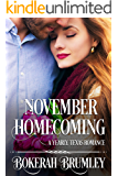 November Homecoming: A Yearly, Texas Romance (The Yearly, Texas Romance Series Book 1)