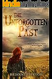 The Unforgotten Past: Part 1