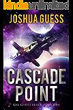 Cascade Point (The Ghost Fleet Book 1)
