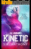 Kinetic (The Luminaries Book 1)