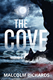 The Cove: a shocking thriller you won't be able to put down (The Devil's Cove Trilogy Book 1)