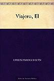 Viajero, El