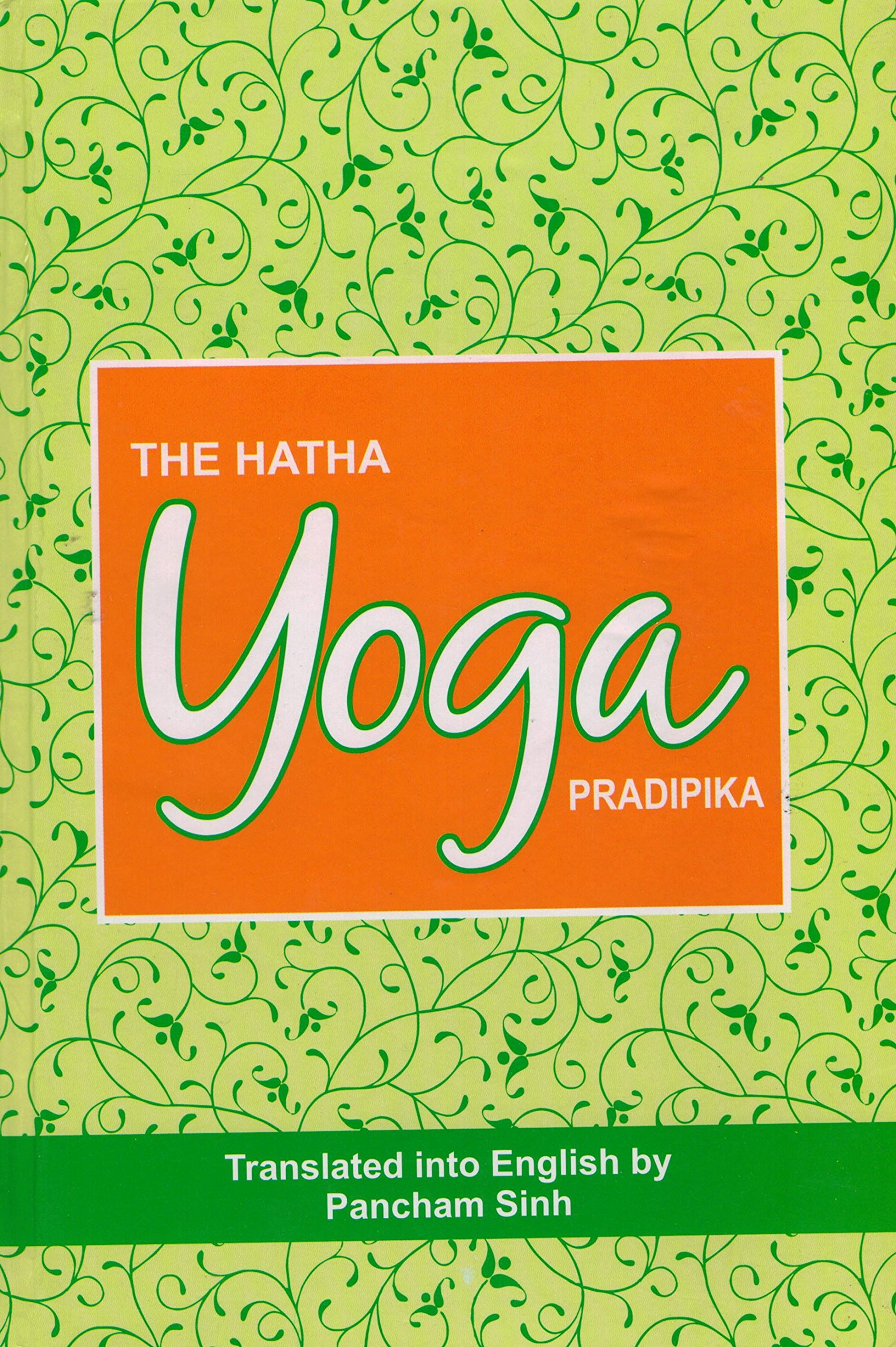 Hatha Yoga Pradipika English and Sanskrit (English and Hindi ...