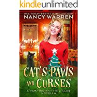 Cat's Paws and Curses: A paranormal cozy mystery holiday whodunnit (Vampire Knitting Club)