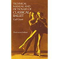 Technical Manual and Dictionary of Classical Ballet (Dover Books on Dance) book cover