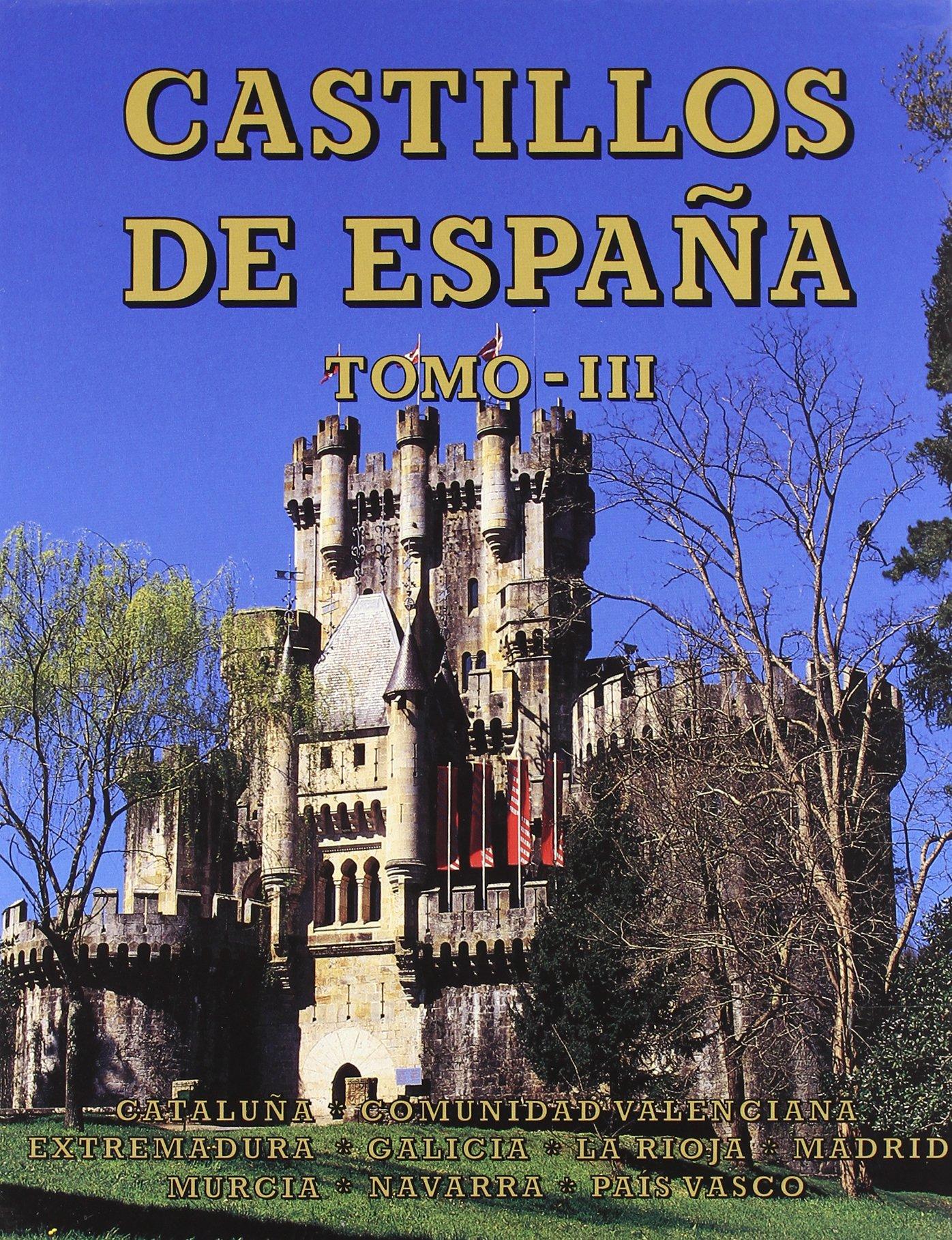 Castillos de España Tomo III: Cataluña, Comunidad Valenciana ...
