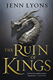 The Ruin of Kings (The Godslayer Cycle)