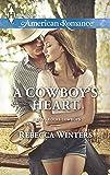 A Cowboy's Heart (Harlequin American Romance)