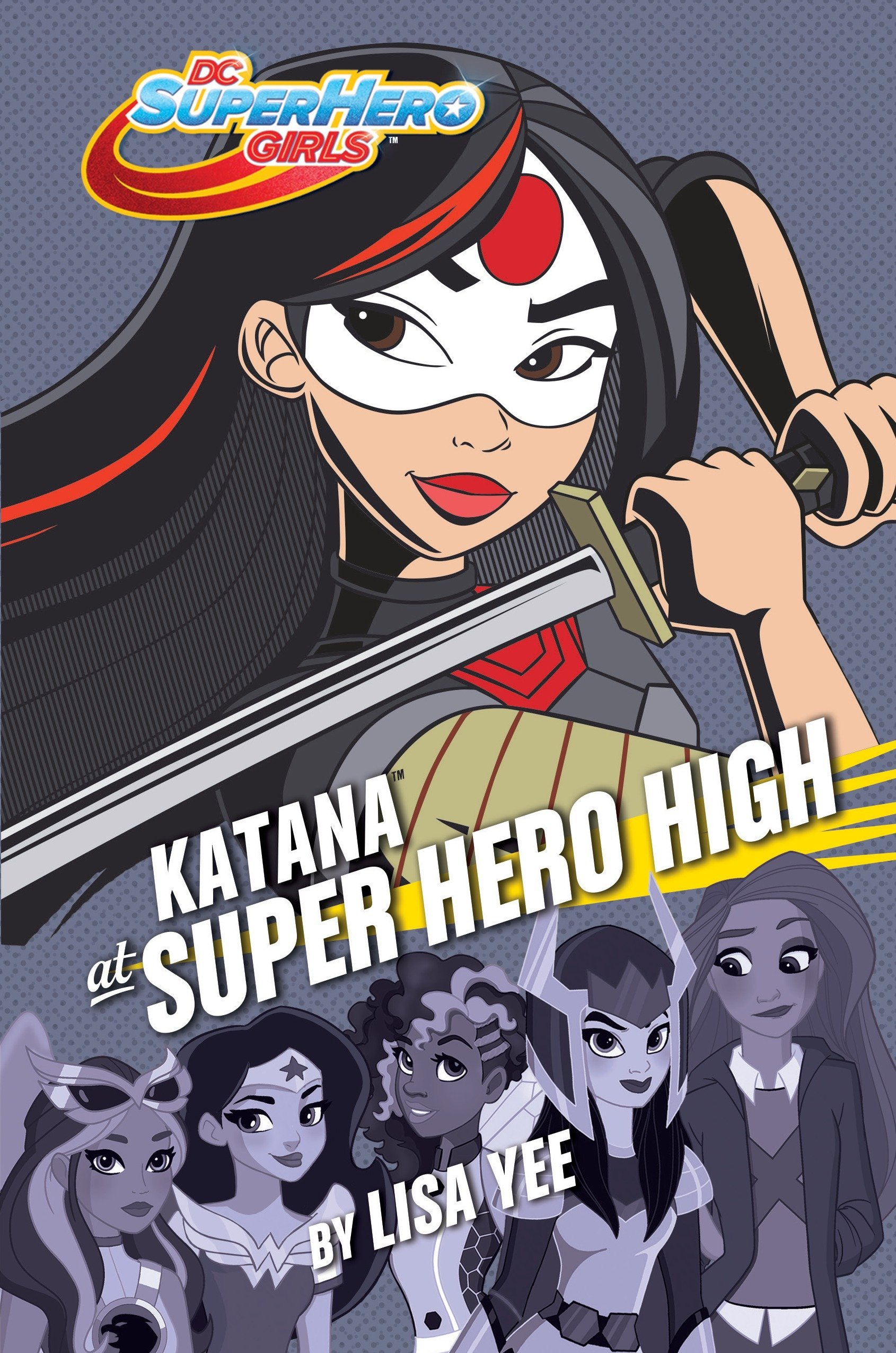 Read Online Katana at Super Hero High (DC Super Hero Girls) PDF