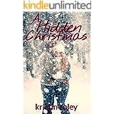 A Hidden Christmas (The Hidden Series Book 6)