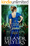 A Gentleman's Game (Wardington Park) (A Regency Romance Book)