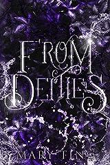 From Deities (Descendant Prophecies Book 2) Kindle Edition