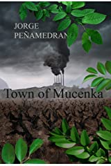 Town of Mucenka Kindle Edition