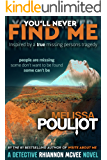 You'll Never Find Me (Detective Rhiannon McVee Crime Mystery Book 3)