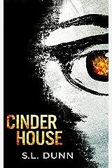 Cinder House Kindle Edition