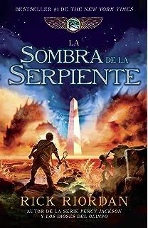 La sombra de la serpiente: Las crónicas de Kane, Libro 3 (Spanish Edition