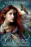 Bound (Bound Trilogy Book 1) (English Edition)