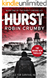 Hurst: A Post-Apocalyptic Thriller (The Hurst Chronicles Book 1) (English Edition)
